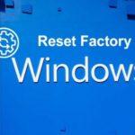 چگونه کامپیوتر را تنظیم کارخانه کنیم؟