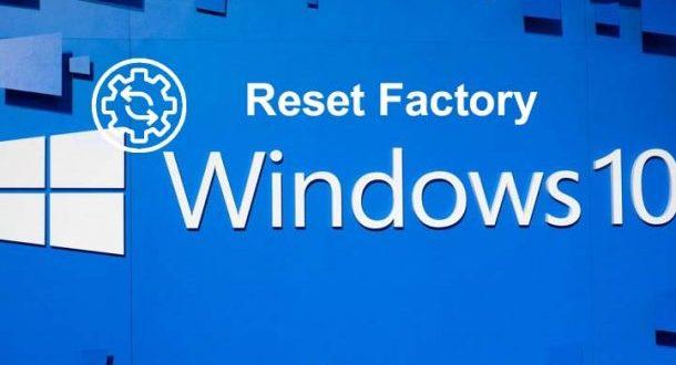 تنظیمات کارخانه ویندوز 10