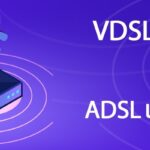 the-difference-between-adsl-and-vdsl